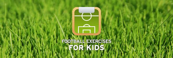 Football Exercises for Kids